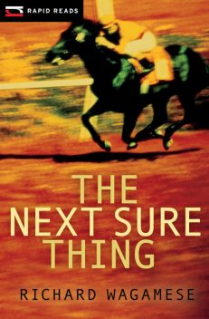 The Next Sure Thing, Richard Wagamese