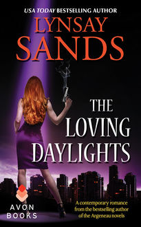The Loving Daylights, Lynsay Sands