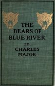 The Bears of Blue River, Charles Major