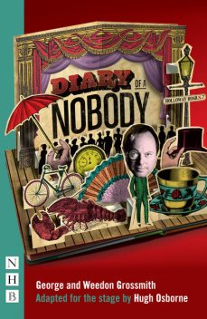 Diary of a Nobody (Stage Version) (NHB Modern Plays), George Grossmith, Weedon Grossmith