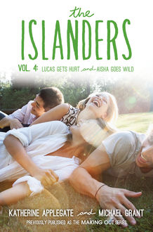 The Islanders: Volume 4, Michael Grant, Katherine Applegate