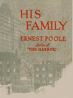 His Family, Ernest Poole