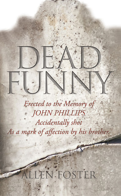 Dead Funny – The Little Book of Irish Grave Humour, Allen Foster