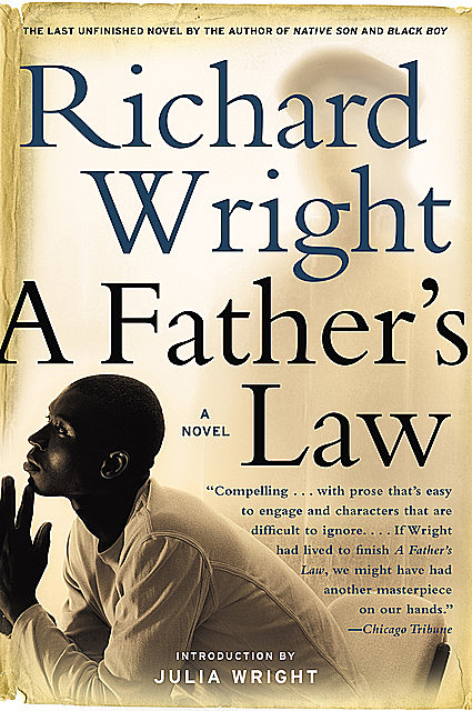 A Father's Law, Richard Wright