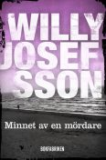 Minnet av en mördare, Willy Josefsson