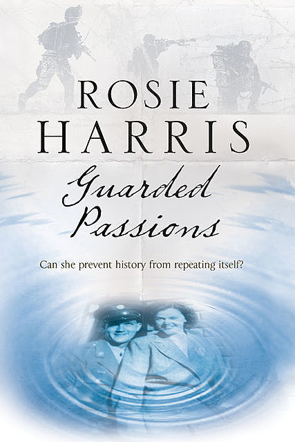 Guarded Passions, Rosie Harris