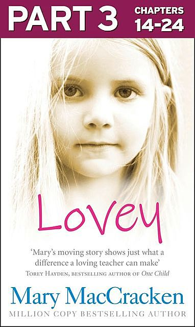 Lovey: Part 3 of 3, Mary MacCracken