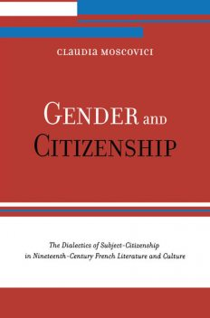 Gender and Citizenship, Claudia Moscovici
