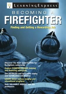 Becoming a Firefighter, calibre