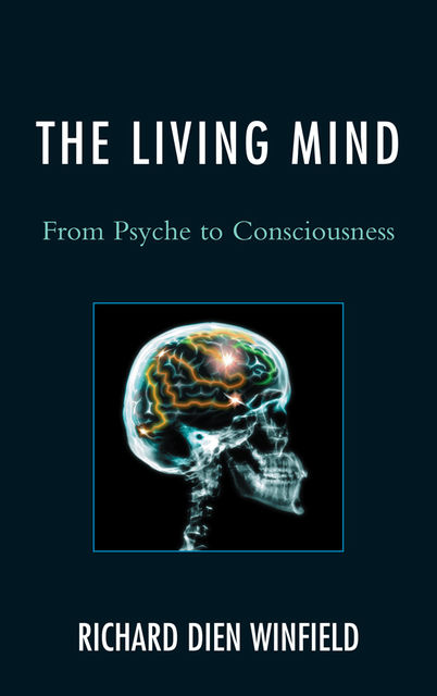 The Living Mind, Richard Dien Winfield