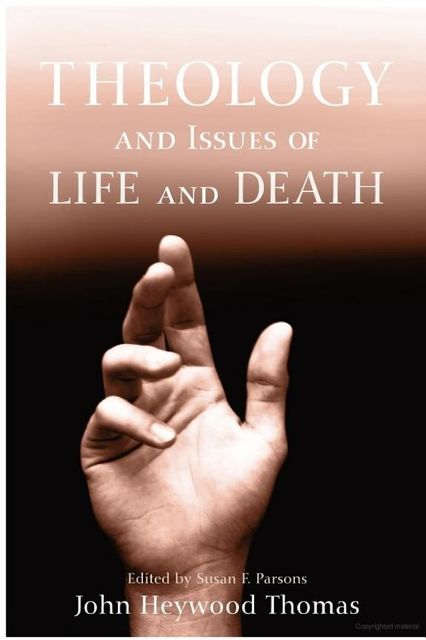 Theology and Issues of Life and Death, Thomas John