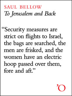To Jerusalem and Back, Saul Bellow