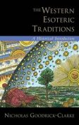 The Western Esoteric Traditions:A Historical Introduction, Nicholas Goodrick-Clarke