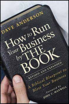 How to Run Your Business by The Book, Dave Anderson