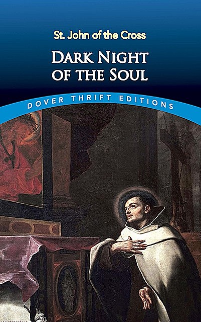 Dark Night of the Soul, St.John of the Cross