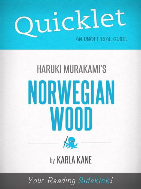 Quicklet on Norwegian Wood by Haruki Murakami, Karla Kane