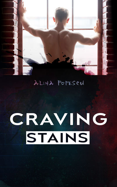 Craving Stains, Alina Popescu