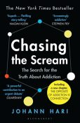 Chasing the Scream, Johann Hari