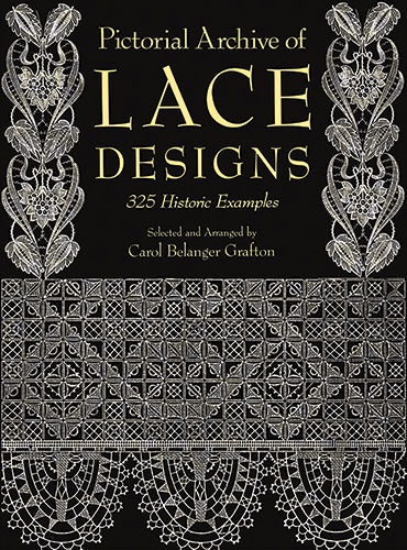 Pictorial Archive of Lace Designs, Carol Belanger Grafton