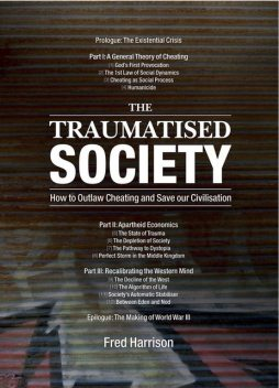 The Traumatised Society, Fred Harrison