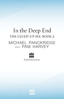 In The Deep End, Michael Panckridge, Pam Harvey