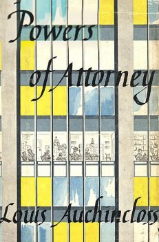 Powers of Attorney, Louis Auchincloss