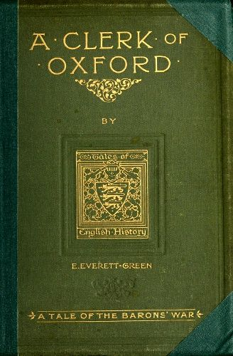 A Clerk of Oxford, Evelyn Everett-Green