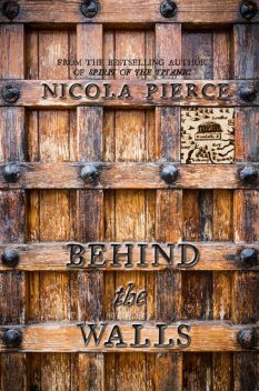 Behind the Walls, Nicola Pierce