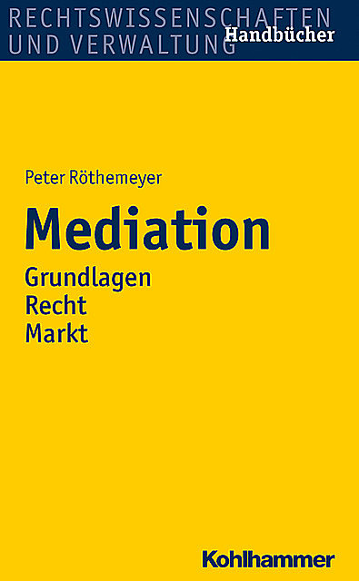 Mediation, Peter Röthemeyer
