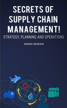 Secrets of Supply Chain Management, Andrei Besedin