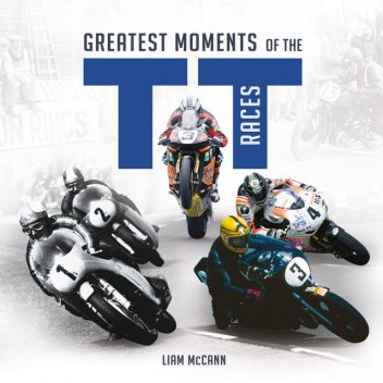 Greatest Moments of the TT Races, Liam McCann