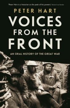 Voices from the Front, Peter Hart