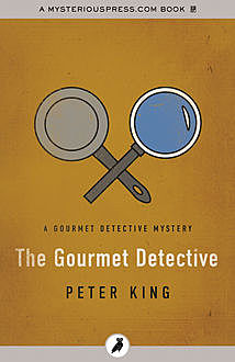 The Gourmet Detective, Peter King