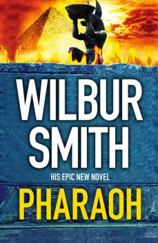 Pharaoh, Wilbur Smith