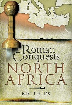 Roman Conquests: North Africa, Nic Fields