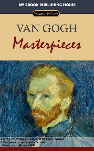 Van Gogh – Masterpieces, My Ebook Publishing House