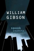 Spook Country, William Gibson