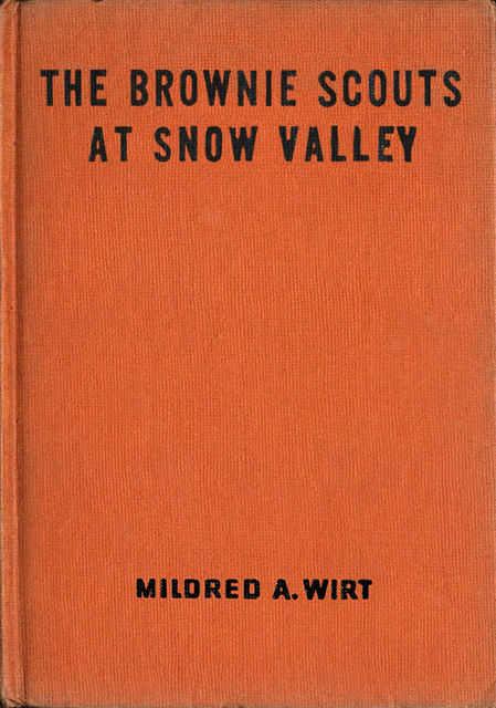 The Brownie Scouts at Snow Valley, Mildred A.Wirt