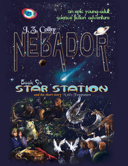 Nebador Book Six: Star Station, J.Z.Colby