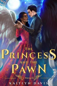 00.5 The Princess and the Pawn, Kaitlyn Davis