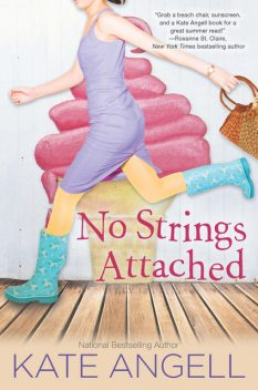 No Strings Attached, Kate Angell