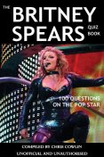 Britney Spears Quiz Book, Chris Cowlin