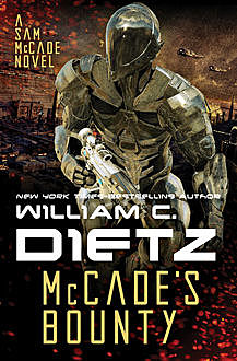 McCade's Bounty, William Dietz