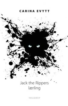 Jack the Rippers lærling, Carina Evytt