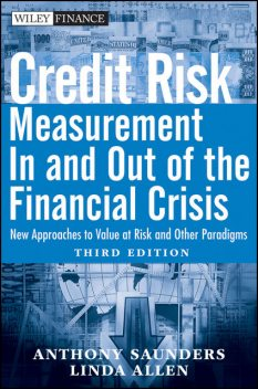 Credit Risk Management In and Out of the Financial Crisis, Linda Allen, Anthony Saunders