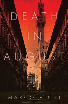 Death in August, Marco Vichi