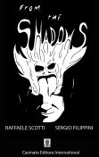 From The Shadows, Unknown Author, Raffaele Scotti