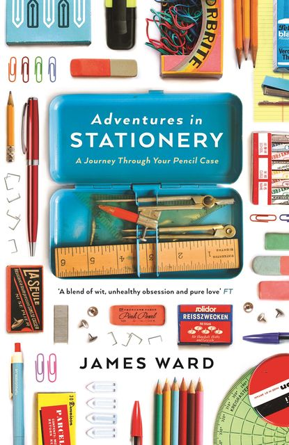 Adventures in Stationery, James Ward