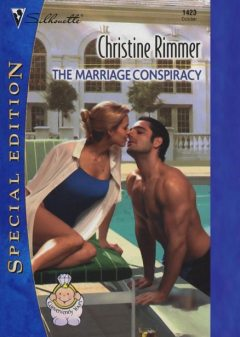 The Marriage Conspiracy, Christine Rimmer
