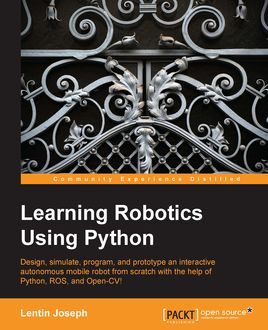 Learning Robotics Using Python, Lentin Joseph